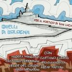 Quelli di Bologna per il Portico di San Luca