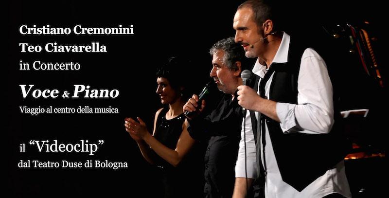"""Cristiano Cremonini,Teo Ciavarella in concerto: """"Voce & Piano"""" - Viaggio al centro della musica Con la partecipazione di Agata Leanza"""